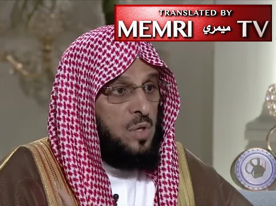 "Saudi Sheikh Aed Al-Qarni Apologizes For Previously-Held Radical Views, Says: I Am Now One of KSA's ""Swords""; Some Saudi Scholars Are Paid By Qatar to Preach Extremism"